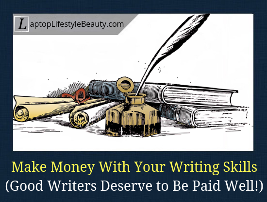 The best ways to make money writing in 2019 (and beyond).