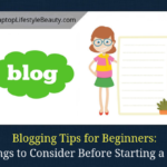 Before building a blog, you need consider these 5 things if you want to start the right way and succeed.