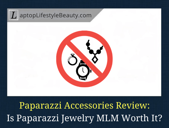 Is Paparazzi Jewelry a Scam? (Review)
